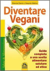 Diventare vegani - Guida completa Brenta Dietaokit