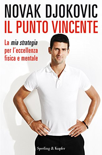 Il punto vincente - Novak Djokovic  Dietaokit